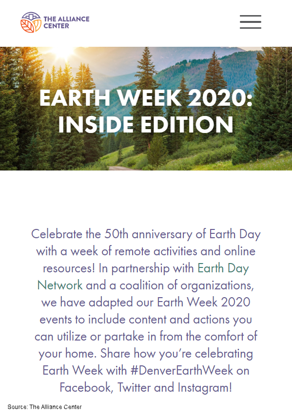 Celebrate the 50th anniversary of Earth Day with a week of remote activities and online resources! In partnership with Earth Day Network and a coalition of organizations, we have adapted our Earth Week 2020 events to include content and actions you can utilize or partake in from the comfort of your home. Share how you're celebrating Earth Week with #DenverEarthWeek on Facebook, Twitter, and Instagram